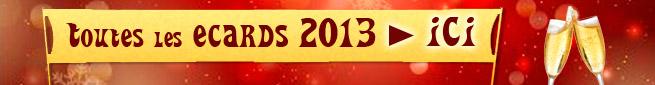 Pour voir toutes les Ecards Nouvel An --> Cliquez ici